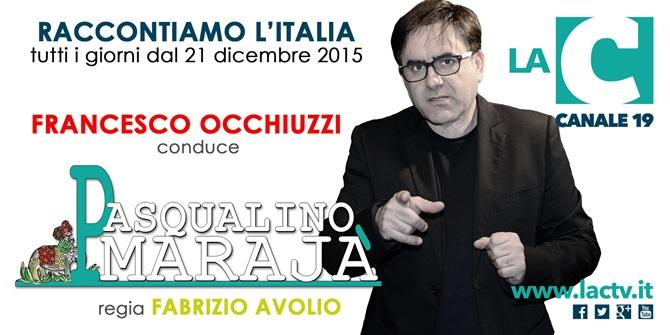 Pasqualino Maraja, da oggi l'Italia è su LaC