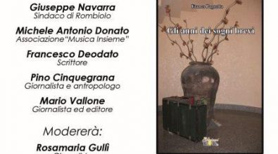 """""""Gli anni dei sogni brevi"""", l'opera di Pagnotta di scena a Rombiolo"""