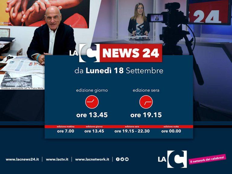 Tg La Cnews24: dal 18 settembre nuovi orari alle 13.45 ed alle 19.15 (VIDEO)