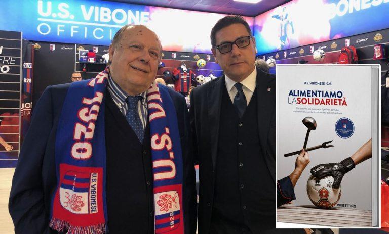 Alimentiamo la solidarietà, sport e cucina calabrese in un libro: l'iniziativa della Vibonese Calcio