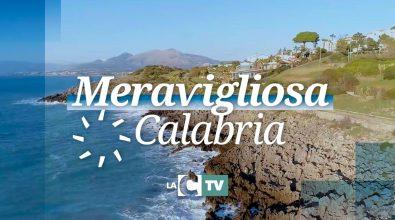 Meravigliosa Calabria: ecco la finestra di LaC Tv su storia e natura di una terra straordinaria – Video
