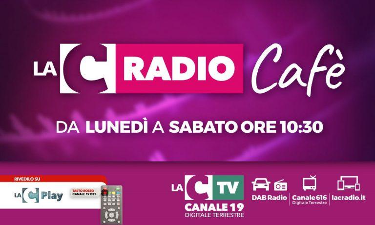 Al via LaC Radio Cafè estate, tutti i giorni da lunedì a sabato alle 10:30: LA DIRETTA